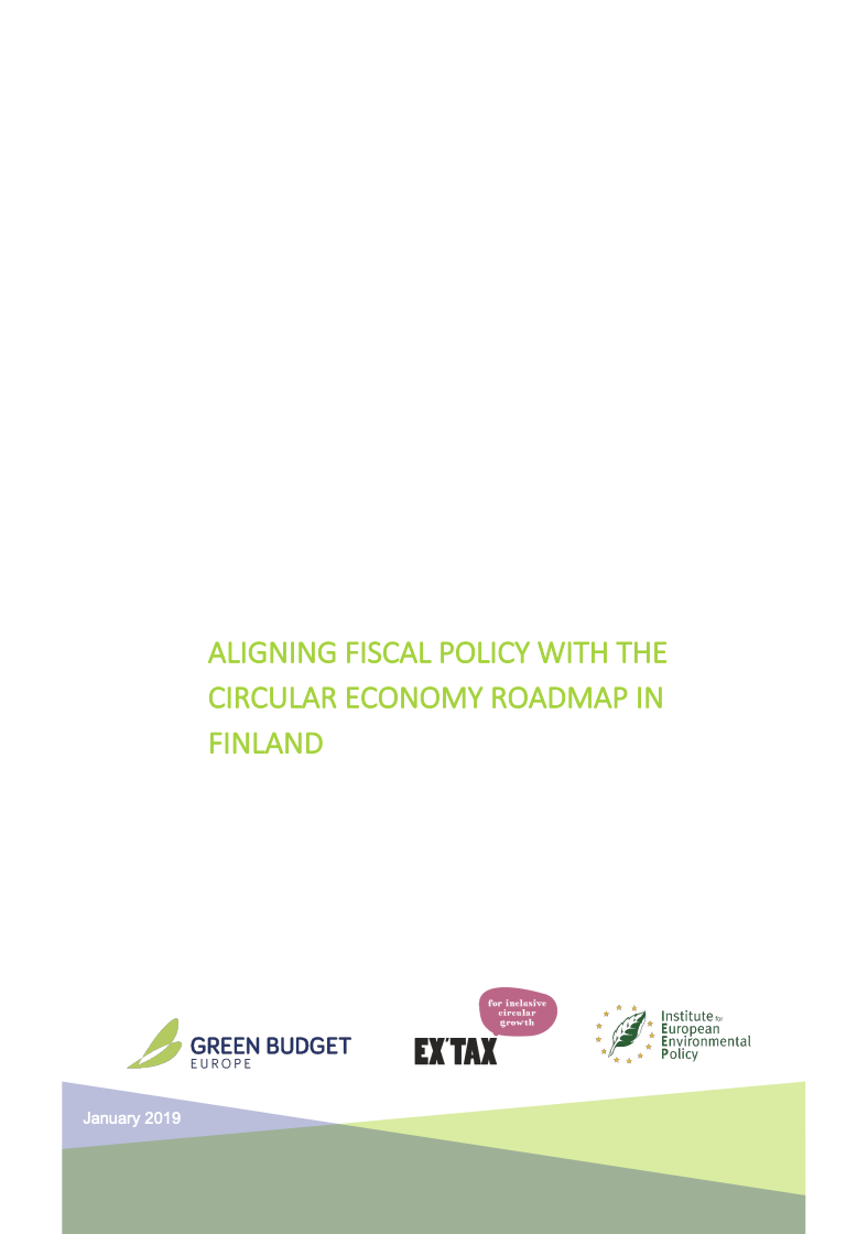 ALIGNING FISCAL POLICY WITH THE CIRCULAR ECONOMY ROADMAP IN FINLAND